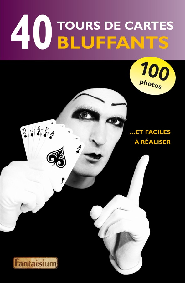 40 Tours de cartes Bluffants-Livre