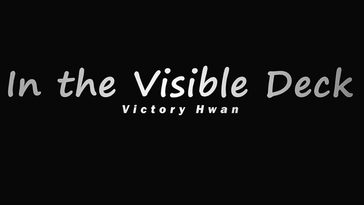 In The Visible Deck -Victory Hwan