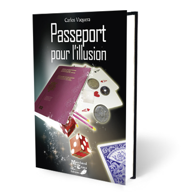 Passeport pour l&#039;illusion-Carlos Vaquera
