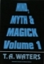 Mind, Myth & Magick. Vol.1