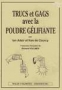 Trucs et gags avec la poudre glifiante