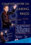 Complete Works on Linking Rings
