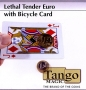 Lethal Tender EURO Bicycle