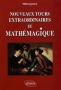 Nouveaux tours extraordinaires de Mathmagique