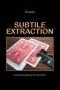 Subtile extraction-Duraty