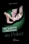 52 mthodes pour tricher au poker