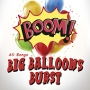 Big Balloon Burst-Climax