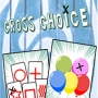 Cross Choice- Climax