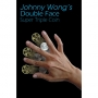 Double Face Super Triple Coin 1/2$ ou 1$- Johnny Wong