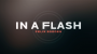 In A Flash-Felix Bodden