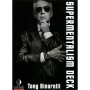 Supermentalism Deck-Tony Binarelli