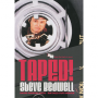 Taped! - VOD- Steve Bedwell