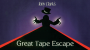 The great Tape Escape-Tony Clark