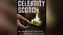 Celebrity Scorch - Mathew Knight and Stephen Macrow